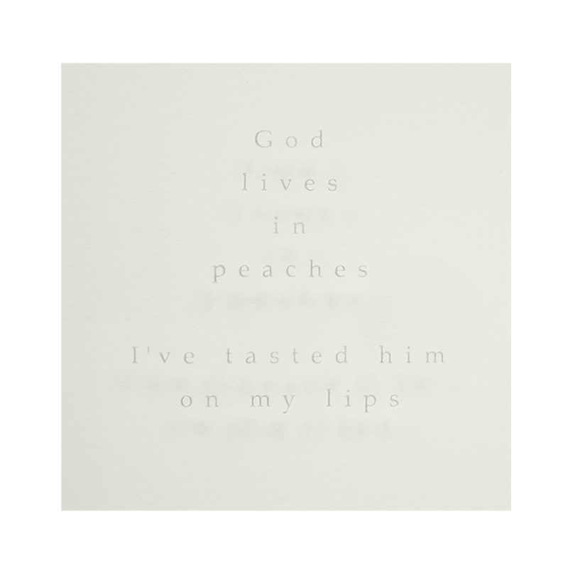 God Lives in Peaches, Sandblasted text - God lives in peaches, I've tasted him on my lips. Sandblasted glass, paper, 24ct gold leaf, Ink Frame size - 767mm wide x 474mm high x 50mm deep. 2014