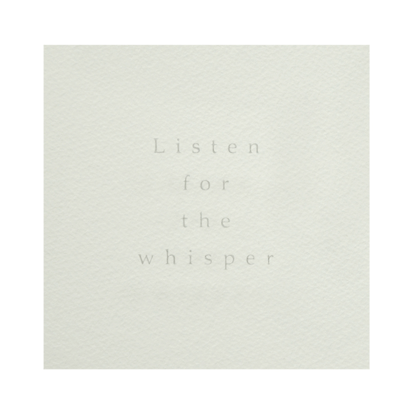 Whisper. Sandblasted text - Listen for the Whisper. Sandblasted glass, paper, 24ct gold leaf, sterling silver watch winders, 24ct gold. Frame size - 767mm wide x 465mm high x 50mm deep. 2014